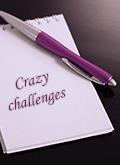 Crazy challenges