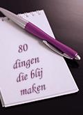 80 dingen die blij maken