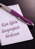 Een klein leesproject: herlezen