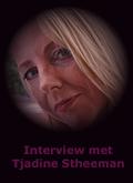 interview Tjadine Stheeman