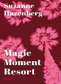 magic moment resort cover